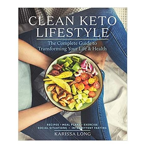 Clean Keto Lifestyle by Karissa Long ePub