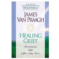 Healing Grief by James Van Praagh PDF