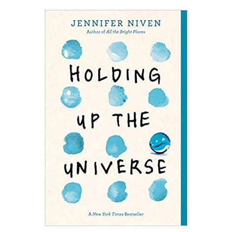 Holding Up the Universe by Jennifer Niven ePub