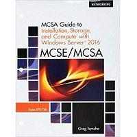 MCSA Guide to Installation, Storage, and Compute with Microsoft Windows Server 2016, Exam 70-740 ePub Free Download