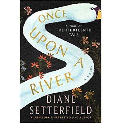 Once Upon a River by Diane Setterfield PDF Free Download