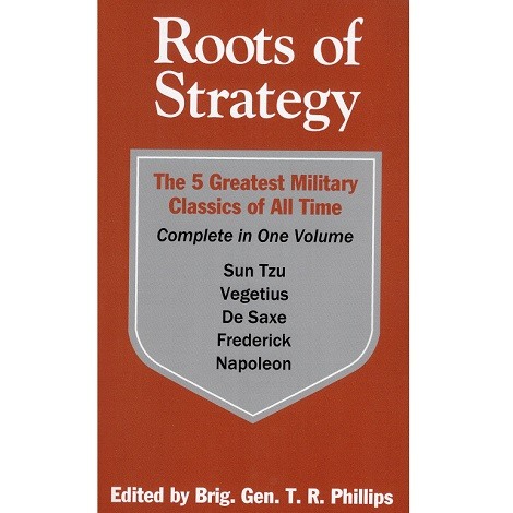 Roots of Strategy by Thomas R. Phillips ePub Free Download