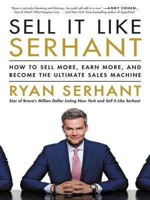 Sell It Like Serhant by Ryan Serhant ePub Free Download
