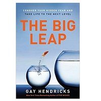 The Big Leap by Gay Hendricks PDF