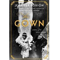 The Gown by Jennifer Robson PDF