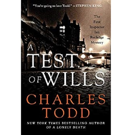 A Test of Wills by Charles Todd PDF Free Download