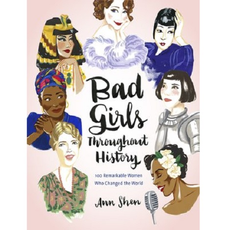 Bad Girls Throughout History by Ann Shen ePub Free Download