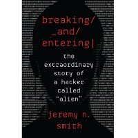 Breaking and Entering by Jeremy N. Smith PDF