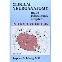 Clinical Neuroanatomy Made Ridiculously Simple by Stephen Goldberg ePub