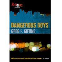 Dangerous Boys by Greg F. Gifune ePub