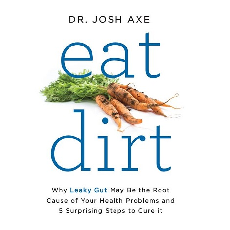 Eat Dirt by Josh Axe PDF Free Download