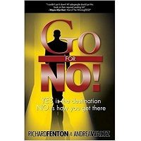 Go for No! Yes is the Destination, No is How You Get There by Richard Fenton ePub