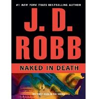 Naked in Death by J. D. Robb ePub
