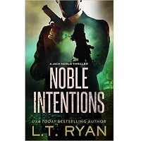 Noble Intentions by L.T. Ryan PDF
