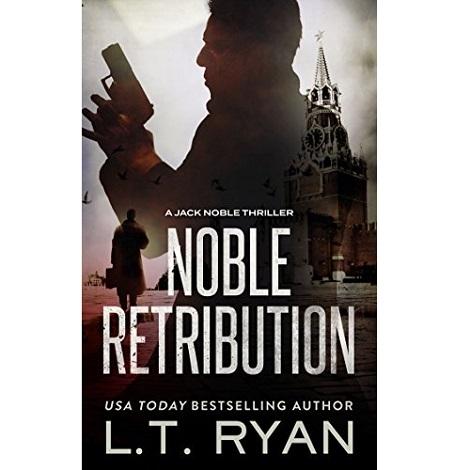 Noble Retribution by L.T. Ryan PDF Free Download