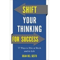 Shift Your Thinking for Success by Dean Del Sesto ePub