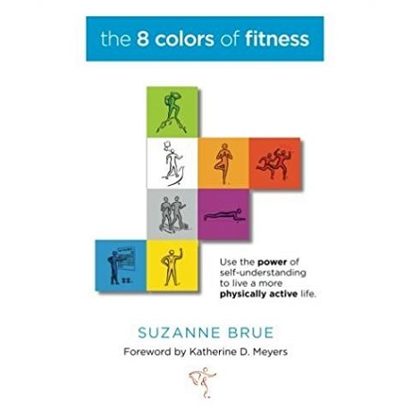 The 8 Colors of Fitness by Suzanne Brue ePub Free Download