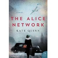 The Alice Network by Kate Quinn PDF