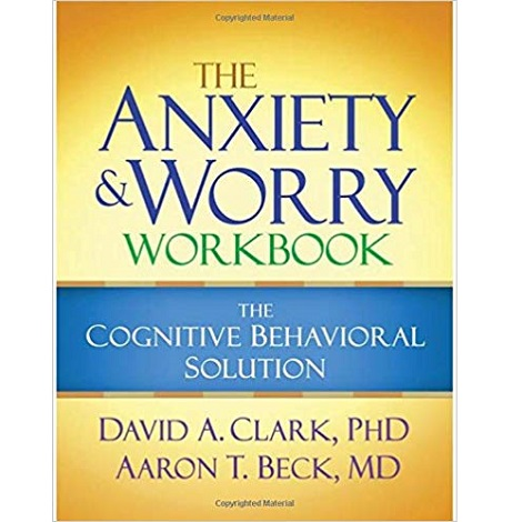 The Anxiety and Worry Workbook by David A. Clark ePub Free Download