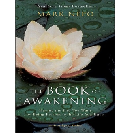 The Book of Awakening by Mark Nepo ePub Free Download