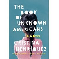 The Book of Unknown Americans by Cristina Henriquez ePub