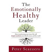 The Emotionally Healthy Leader by Peter Scazzero PDF