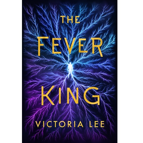 The Fever King by Victoria Lee PDF Free Download