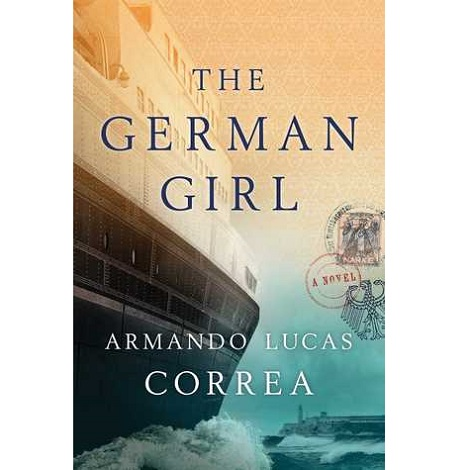 The German Girl by Armando Lucas Correa PDF Free Download