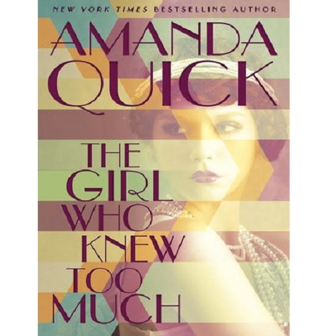 The Girl Who Knew Too Much by Amanda Quick ePub Free Download