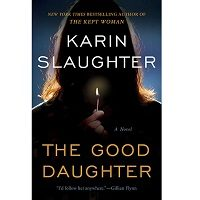 The Good Daughter by Karin Slaughter PDF