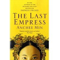 The Last Empress by Anchee Min PDF