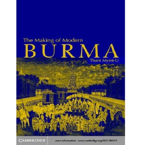 The Making of Modern Burma by Myint-U ePub Free Download