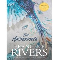 The Masterpiece by Francine Rivers ePub