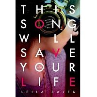 This Song Will Save Your Life by Leila Sales ePub