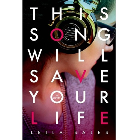 This Song Will Save Your Life by Leila Sales ePub Free Download