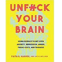 Unfuck Your Brain by Faith G. Harper ePub