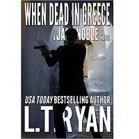 When Dead in Greece by L.T. Ryan PDF Free Download