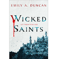Wicked Saints by Emily A. Duncan PDF