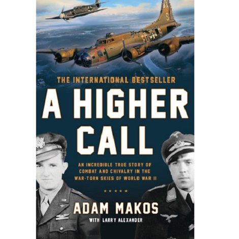 A Higher Call by Adam Makos PDF Free Download