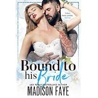 Bound To His Bride by Madison Faye PDF