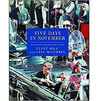 Download Five Days in November by Clint Hill PDF