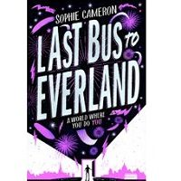 Download Last Bus to Everland by Sophie Cameron PDF