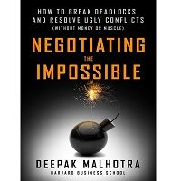 Download Negotiating the Impossible by Deepak Malhotra PDF