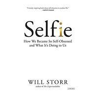 Download Selfie by Will Storr PDF Free