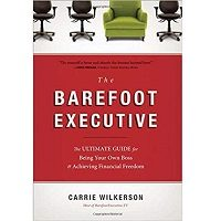 Download The Barefoot Executive by Carrie Wilkerson PDF