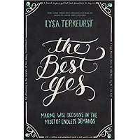 Download The Best Yes by Lysa TerKeurst PDF