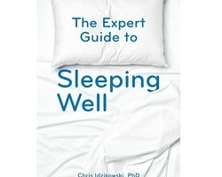 Download The Expert Guide to Sleeping Well by Chris Idzikowski PDF Free