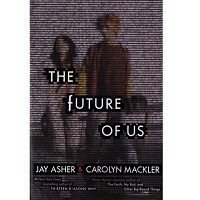 Download The Future of Us by Jay Asher Free