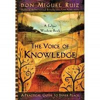 Download The Voice of Knowledge by Don Miguel Ruiz PDF
