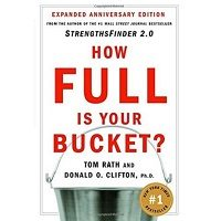How Full Is Your Bucket? by Tom Rath Free Download